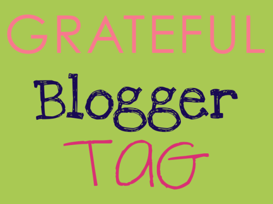 Grateful Blogger Tag