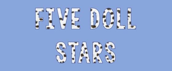 Five Doll Stars
